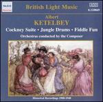 Albert KetFlbey: Cockney Suite