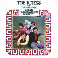 The Village Green Preservation Society - The Kinks