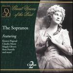 Great Voices of the Past: Sopranos