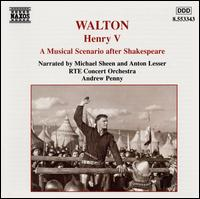 Walton: Henry V - Anton Lesser; Michael Sheen; RT� Concert Orchestra; Andrew Penny (conductor)