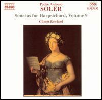 Soler: Sonatas for Harpsichord, Vol. 9 - Gilbert Rowland (harpsichord)