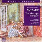 """An Introduction to Mozart's """"The Marriage of Figaro"""""""