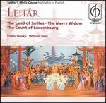 Léhar: the Land of Smiles-the Merry Widow-the Count of Luxembourg