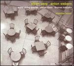 Berg, Webern: Chamber Music