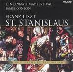 Franz Liszt: St. Stanislaus