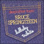 Sleepytime Tunes: Bruce Springsteen Lullaby