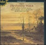 Holst-the Evening Watch