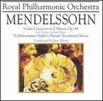 Mendelssohn: Violin Concerto Op. 64; A Midsummer Night's Dream
