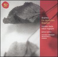 Brahms: Ein deutsches Requiem - H�kan Hageg�rd (baritone); Kathleen Battle (soprano); Chicago Symphony Chorus (choir, chorus); Chicago Symphony Orchestra;...