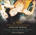 Amor: Opera Scenes and Lieder by Richard Strauss
