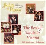 The Best of Salute to Vienna (10th Anniversary Collection)
