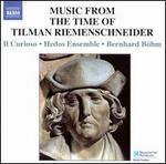 Music from the Time of Tilman Riemenschneider