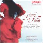 Manuel De Falla: Love the Magician; Nights in the Gardens of Spain; Interlude & Spanish Dance