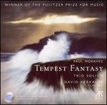 Paul Moravec: Tempest Fantasy