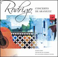 Rodrigo: Concierto de Aranjuez - Markus H�berling (horn); Sharon Isbin (guitar); Lausanne Chamber Orchestra; Lawrence Foster (conductor)