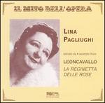 Leoncavallo: La Reginetta della Rose (Excerpts) - Emilio Renzi (vocals); Giacinto Prandelli (vocals); Giuliano Ferrein (vocals); Giuseppe Diani (vocals);...