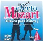 El Efecto Mozart M�sica para Ni�os, Vol. 1: Afina tu mente