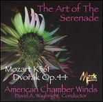 The Art of the Serenade: Mozart K. 361, Dvor�k Op. 44