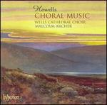 Herbert Howells: Choral Music