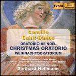Camille Saint-Sa?ns: Christmas Oratorio