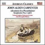 Carpenter: Adventures in a Perambulator / Symphonies 1 & 2