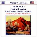 Terry Riley: Cantos Desiertos