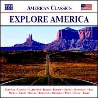 Explore America, Vol. 1 - Carole Farley (vocals); Chestnut Brass Company (brass ensemble); Colin Currie (percussion); Darryl Taylor (tenor);...