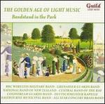 Golden Age of Light Music: Bandstand in the Park
