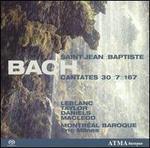 Bach: Cantates 30, 7 & 167