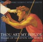 Thou Art My Refuge Psalms of Salvation & Mercy [Audio Cd] Gloriae Dei Cantores