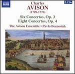 Charles Avison: Six Concertos, Op. 3; Eight Concertos, Op. 4