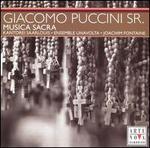 Giacomo Puccini, Sr.: Musica Sacra