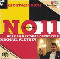 Shostakovich: Symphony No. 11  - Russian National Orchestra; Mikhail Pletnev (conductor)