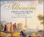 Albinoni: Oboe Concertos (Complete), Opp. 7 & 9