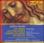 Joseph Haydn: Die Sieben letzten Worte unseres Erl�sers am Kreuze, Vokalfassung