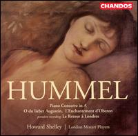 Hummel: Piano Concerto in A - Howard Shelley (piano); London Mozart Players