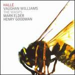Vaughan Williams: The Wasps