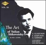 The Art of Yulian Sitkovetsky, Vol. 3