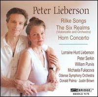 Peter Lieberson: Rilke Songs; The Six Realms; Horn Concerto - Lorraine Hunt Lieberson (mezzo-soprano); Michaela Fukacova (cello); Peter Serkin (piano); William Purvis (horn);...