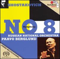 Shostakovich: Symphony No. 8  - Russian National Orchestra; Paavo Berglund (conductor)