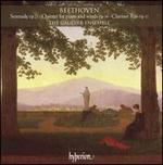Beethoven: Serenade, Op. 25; Quintet for piano & winds, Op. 16; Clarinet Trio, Op. 11