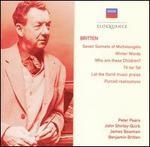 Britten: Seven Sonnets of Michelangelo; Winter Words; Who are these Children; etc.
