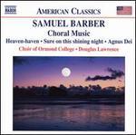 Samuel Barber: Choral Music