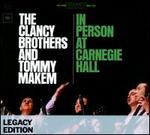 The Clancy Brothers & Tommy Makem: In Person at Carnegie Hall [Legacy]