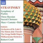 Stravinsky-Symphony of Psalms; Mass; Cantata
