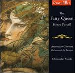 Henry Purcell: The Fairy Queen [Highlights]