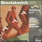 Shostakovich: Symphony No. 8 [1982 Recording]