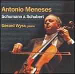 Antonio Meneses Plays Schumann & Schubert