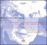 "Mikis Theodorakis: Rhapsody for Violoncello and Orchestra; Suite from ""Les amants de TTruel"""