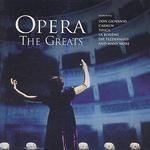 Opera, The Greats